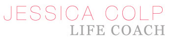 Jessica Colp ~ Life Coach