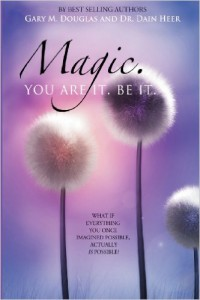 Magic you are it
