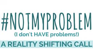 Not My Problem-2